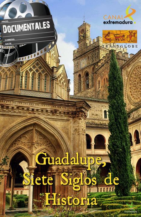guadalupe-siete-siglos-de-historia
